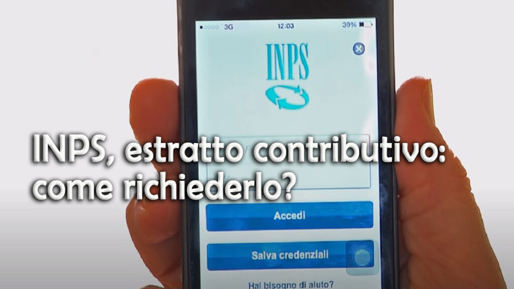 INPS, estratto contributivo: come richiederlo?