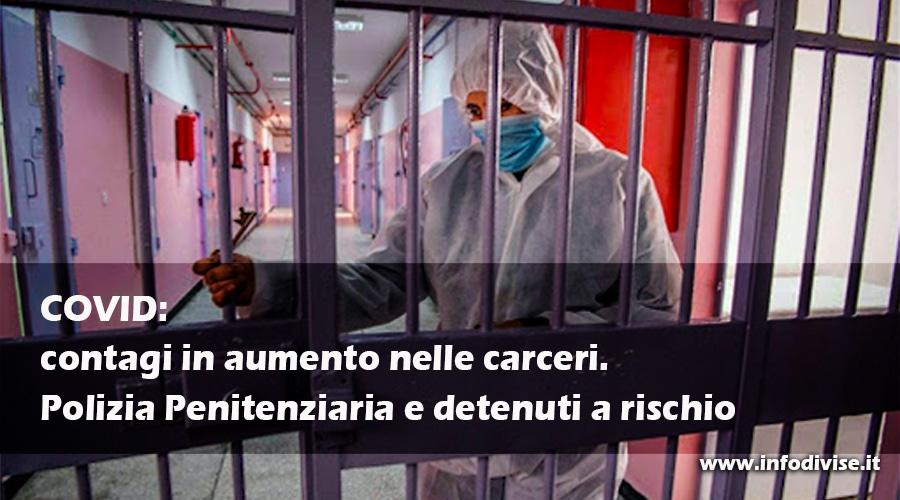 Covid: contagi in aumento nelle carceri. Polizia Penitenziaria e detenuti a rischio