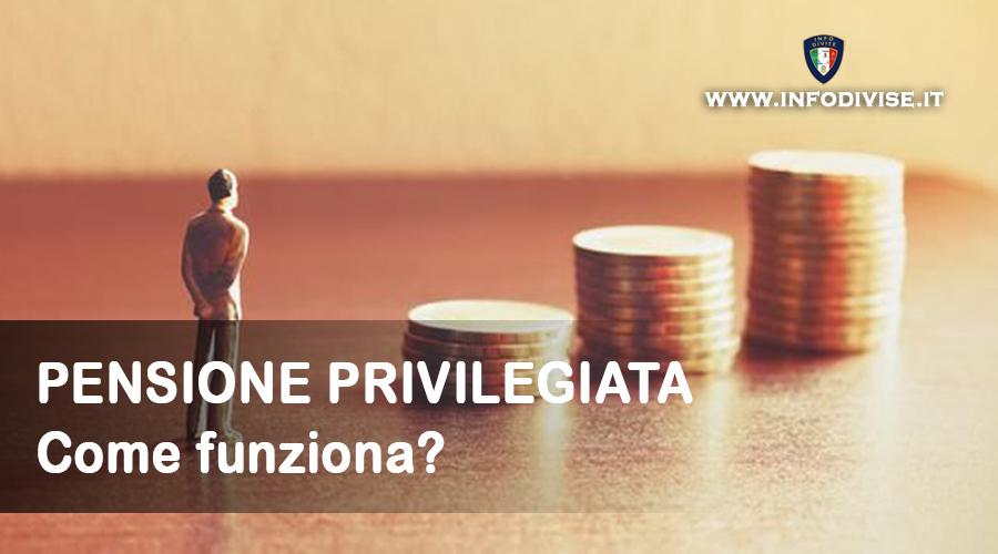 Pensione privilegiata: a chi spetta e come funziona