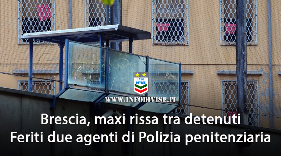 Brescia, maxi rissa tra detenuti nel carcere: Feriti due agenti di Polizia penitenziaria
