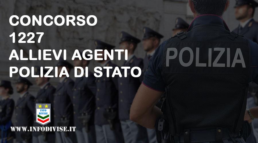 Polizia di Stato: concorso per l'assunzione di 1227 allievi agenti