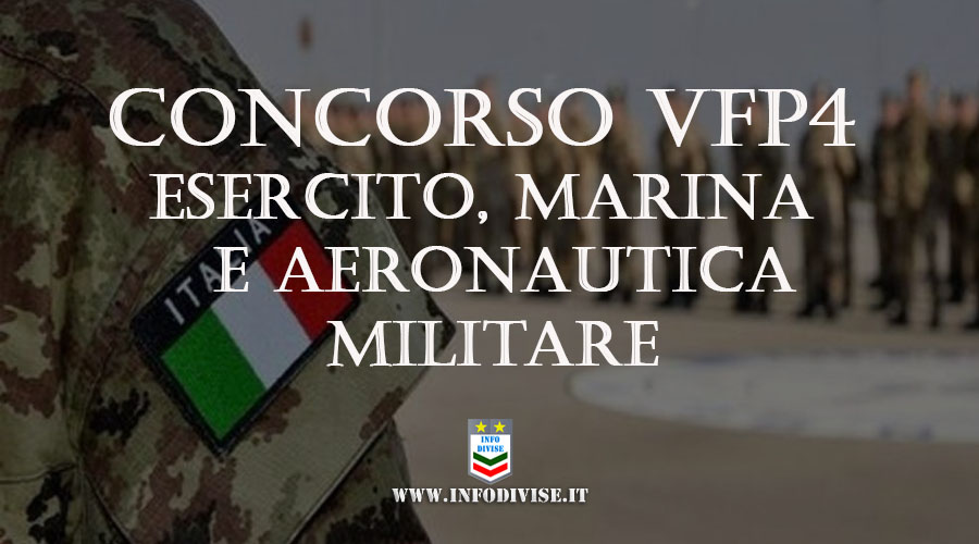 Concorso VFP4 Esercito, Marina Militare e Aeronautica: bando per 2251 posti